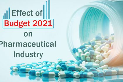 Effects of budget 2021 on Pharmaceutical Industry.